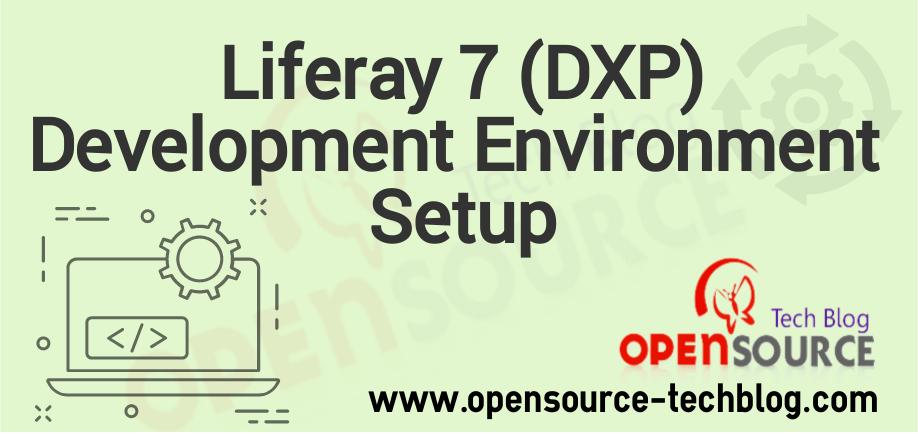 Liferay 7 development environment setup - Tech blog